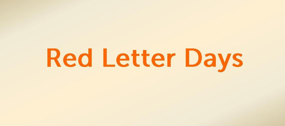 Red Letter Days: How can I know unless someone explains it to me?""